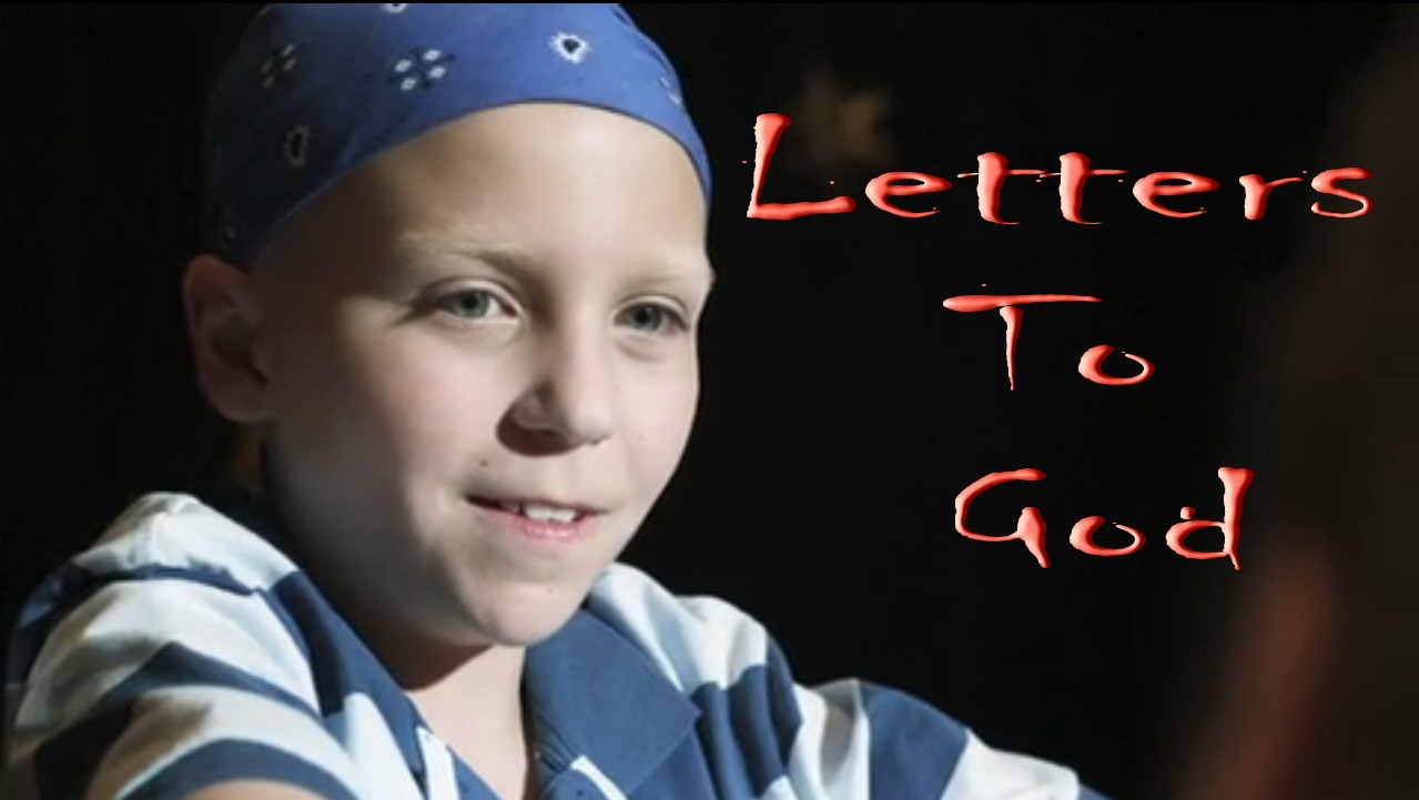 """Need Inspiration See """"Letters To God"""""""